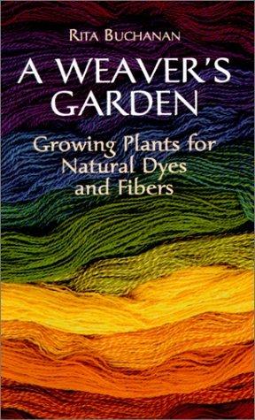 A Weavers Garden