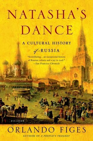 Natasha's Dance: A Cultural History of Russia