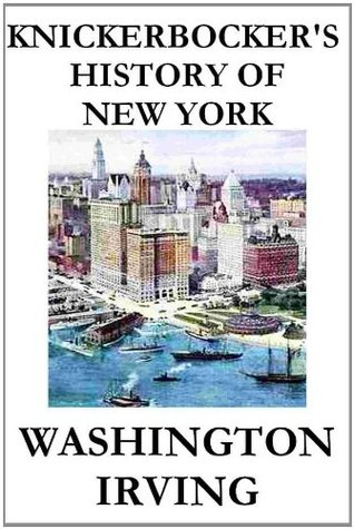 Knickerbocker's History of New York, Complete