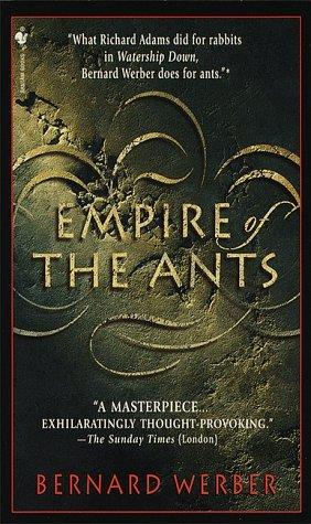 Empire of the Ants (La Saga des Fourmis, #1)