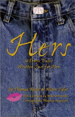 Hers by Thomas S. Roche