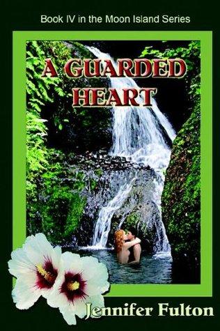 A Guarded Heart (Moon Island, #4)