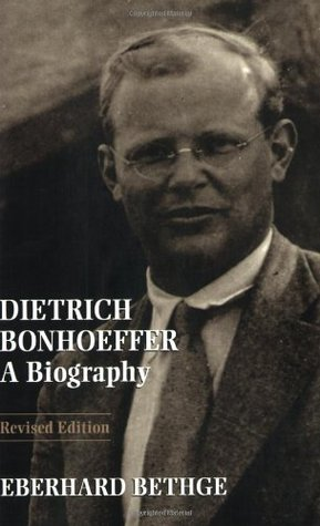 Dietrich Bonhoeffer by Eberhard Bethge