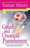 Gruel and Unusual Punishment (Pennsylvania Dutch Mystery, #10)