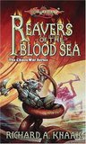Reavers of the Blood Sea (Dragonlance: Chaos War, #4)