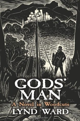 Gods' Man: A Novel in Woodcuts