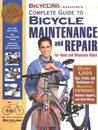 Bicycling Magazine's Complete Guide to Bicycle Maintenance an... by Jim Langley