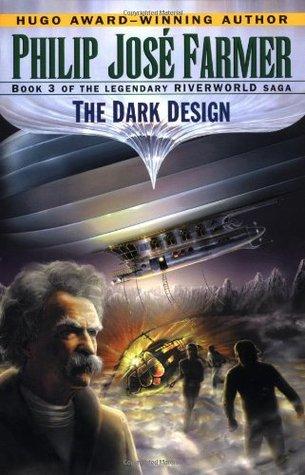The Dark Design by Philip José Farmer