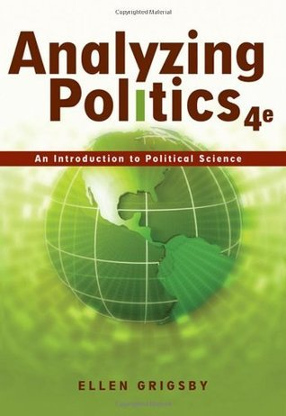 Analyzing Politics: An Introduction to Political Science
