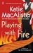 Playing With Fire (Silver Dragons #1)