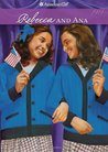 Rebecca and Ana (American Girls: Rebecca, #2)