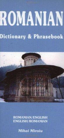 Romanian English, English Romanian: Dictionary & Phrasebook