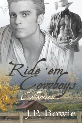 Ride 'Em Cowboys Collection (Ride 'Em, #1-2)
