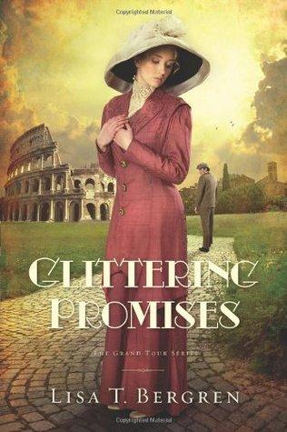 Glittering Promises (Grand Tour, #3)