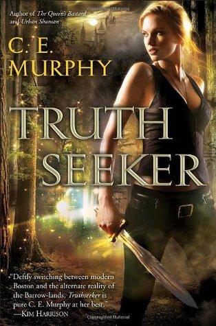 Truthseeker by C.E. Murphy