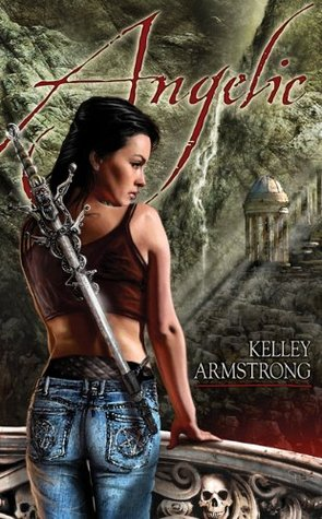 Angelic by Kelley Armstrong