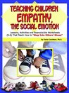 Teaching Children Empathy, The Social Emotion by Tonia Caselman
