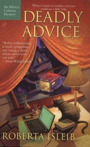 Deadly Advice by Roberta Isleib