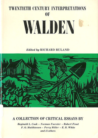 Twentieth Century Interpretations Of Walden A Collection Of  Twentieth Century Interpretations Of Walden A Collection Of Critical Essays  By Richard Ruland