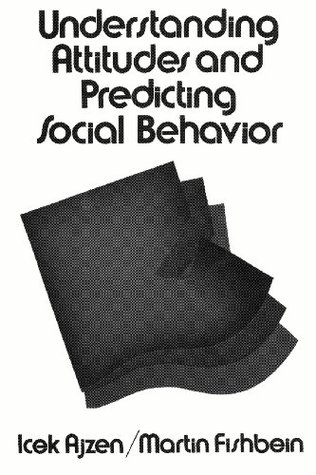 Understanding Attitudes and Predicting Social Behavior
