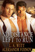 No Distance Left to Run (The Distance Between Us, #4; Wilde's, #6)