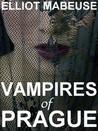 Vampires of Prague