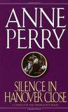 Silence in Hanover Close (Charlotte & Thomas Pitt, #9)