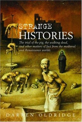 Strange Histories by Darren Oldridge