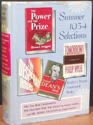 Reader's Digest Condensed Books; Summer 1954, Volume 18: The Desperate Hours / General Dean's Story / Mr Hobbs' Vacation / The Power & the Prize / The Duchess & the Smugs / Tomorrow!