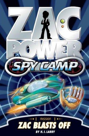 Zac Blasts Off (Zac Power Spy Camp, #1)