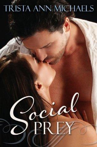 Social Prey by Trista Ann Michaels