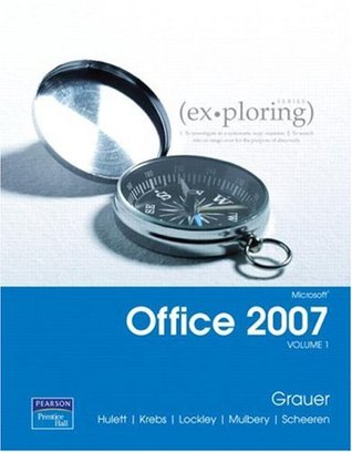 Exploring microsoft office 2007 volume 1 by robert t grauer 1378662 fandeluxe Image collections