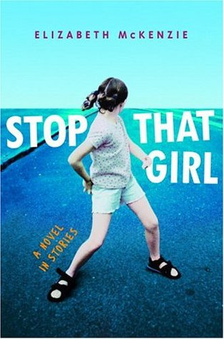 Stop That Girl: A Novel in Stories
