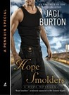 Hope Smolders by Jaci Burton