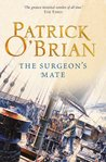 The Surgeon's Mate (Aubrey/Maturin Series, Book 7) (Aubrey & Maturin series)