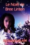 Le Noël de Bree Linten by Richard Arlain