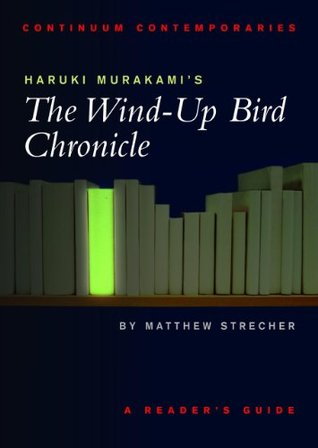 Haruki Murakami S The Wind Up Bird Chronicle A Reader S Guide By