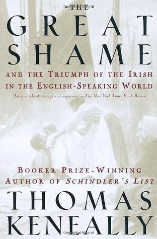 The Great Shame by Thomas Keneally