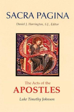 Sacra Pagina: The Acts of the Apostles(Sacra Pagina 5)