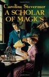 A Scholar of Magics (A College of Magics, #2)