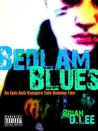 Bedlam Blues (An Epic Horror Tale, #2)