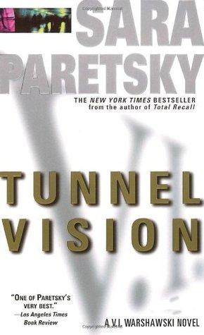 Tunnel Vision (V.I. Warshawski, #8)