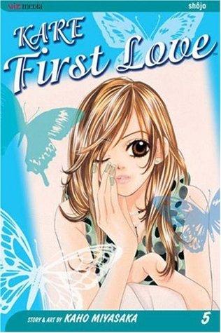 Kare First Love, Vol. 5 by Kaho Miyasaka