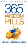 365 Wisdom Pills: Your daily dose of angelic wisdom