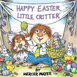 Happy Easter, Little Critter (A Golden Look-Look Book)