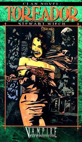 Toreador (Vampire: The Masquerade: Clan Novel, #1)