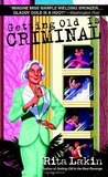 Getting Old is Criminal (Gladdy Gold, #3)