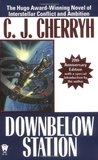 Downbelow Station (The Company Wars, #1)