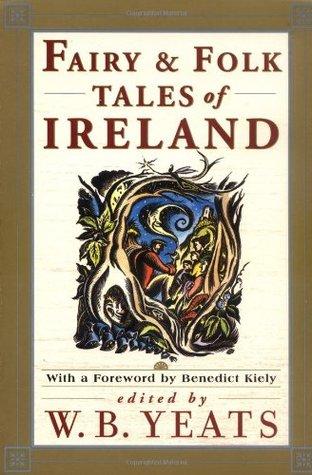 Fairy & Folk Tales of Ireland by W.B. Yeats