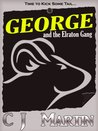 George and the Elraton Gang